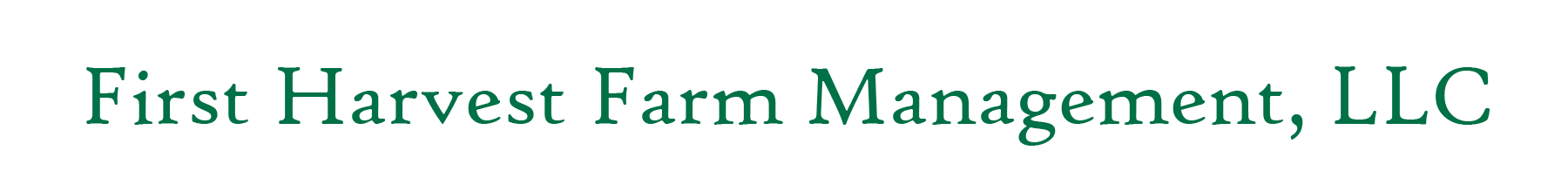 First Harvest Farm Management